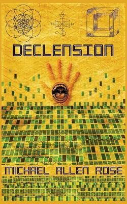 Declension by Michael Allen Rose