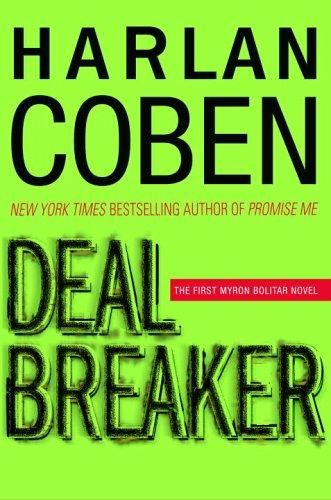 Deal Breaker (Myron Bolitar, #1) by Harlan Coben