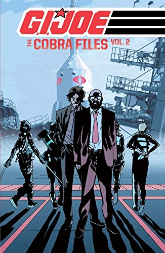 G.I. Joe: The Cobra Files, Volume 2 by Werther Dell'Edera, Antonio Fuso, Mike Costa