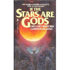 If the Stars Are Gods by Gordon Eklund, Gregory Benford