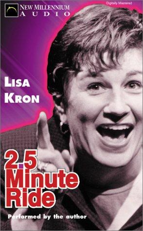 2.5 Minute Ride by Lisa Kron