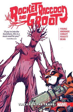 Rocket Raccoon & Groot, Vol. 1: Tricks of the Trade by Jay P. Fosgitt, Aaron Conley, Filipe Andrade, Skottie Young