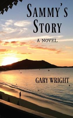 Sammy's Story by Gary Wright