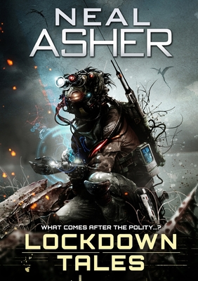 Lockdown Tales by Neal Asher