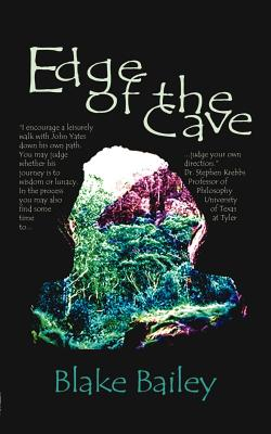 Edge of the Cave by Blake Bailey