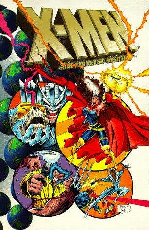 Alterniverse Visions: The X-Men by Kurt Busiek