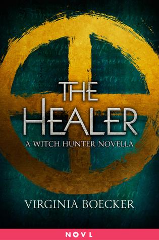The Healer by Virginia Boecker