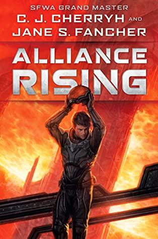 Alliance Rising: The Hinder Stars I by C.J. Cherryh, Jane S. Fancher