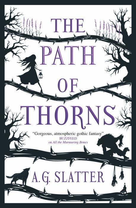 The Path of Thorns by A.G. Slatter, Angela Slatter