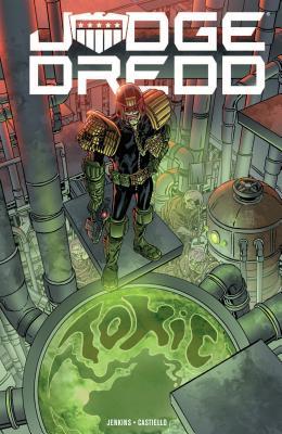 Judge Dredd: Toxic! by Paul Jenkins