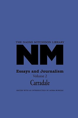 Essays and Journalism 2 Carradale by Naomi Mitchison