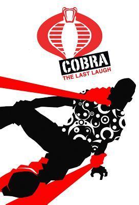 G.I. JOE: Cobra - The Last Laugh by Christos Gage, Mike Costa