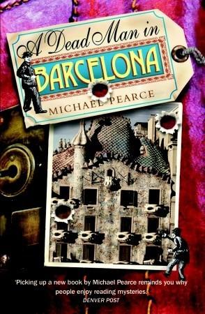 A Dead Man in Barcelona by Michael Pearce