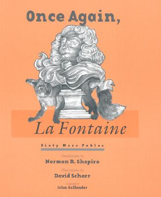 Once Again, La Fontaine: Sixty More Fables by La Fontaine