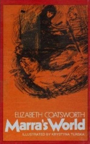 Marra's World by Elizabeth Coatsworth, Krystyna Turska