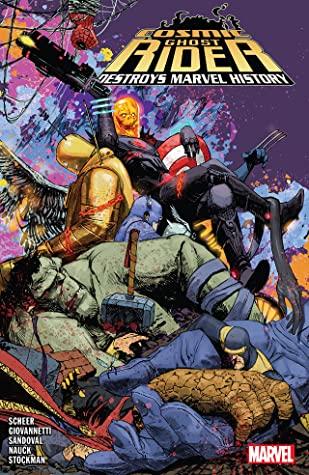 Cosmic Ghost Rider Destroys Marvel History by Gerardo Sandoval, Paul Scheer, Nick Giovannetti