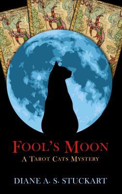 Fool's Moon by Diane A. S. Stuckart