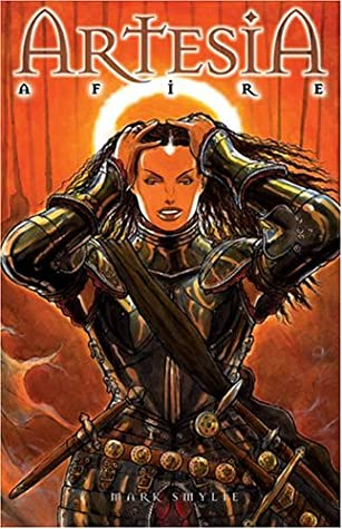 Artesia Volume 3: Afire - The Third Book Of Dooms by Mark Smylie