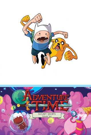 Adventure Time: Sugary Shorts Vol. 2 Mathematical Edition by Roger Langridge, Pendleton Ward