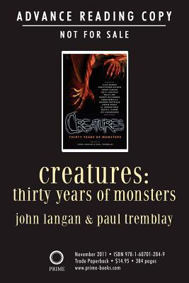 Creatures: Thirty Years of Monsters by Paul Tremblay, John Langan
