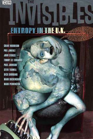 The Invisibles, Vol. 3: Entropy in the U.K. by Mark Buckingham, Steve Yeowell, Grant Morrison, Paul Johnson, Dick Giordano, John Stokes, Mark Pennington, Phil Jimenez, Tommy Lee Edwards
