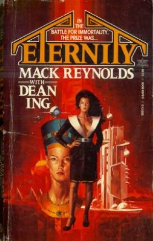 Eternity by Mack Reynolds, Dean Ing