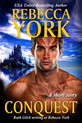 Conquest by Rebecca York, Ruth Glick