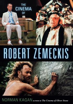 The Cinema of Robert Zemeckis by Norman Kagan