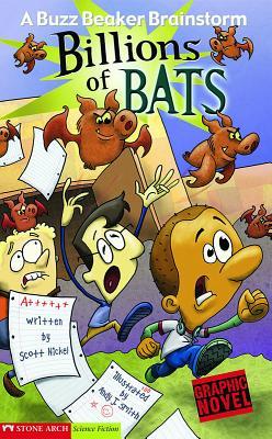 Billions of Bats by Scott Nickel