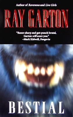 Bestial by Ray Garton