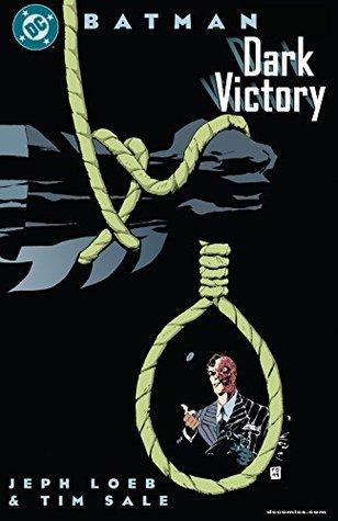 Batman: Dark Victory ~ Prelude by Jeph Loeb