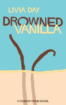 Drowned Vanilla by Helen Merrick, Livia Day, Alisa Krasnostein