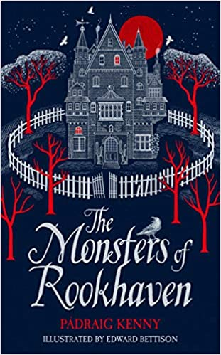 The Monsters of Rookhaven by Pádraig Kenny