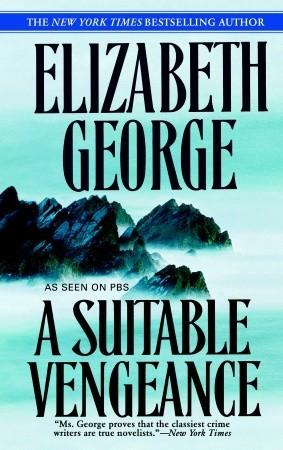 A Suitable Vengeance by Elizabeth George