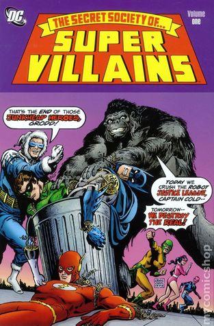 Secret Society of Super-Villains, Vol. 1 by Gerry Conway, Paul Levitz