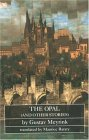 The Opal (and Other Stories) by Mike Mitchell, Maurice Raraty, Gustav Meyrink