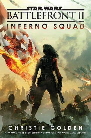 Battlefront II: Inferno Squad by Christie Golden