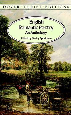 English Romantic Poetry by John Keats, Samuel Taylor Coleridge, William Wordsworth, Stanley Appelbaum, Percy Bysshe Shelley, Lord Byron