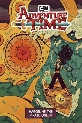 Adventure Time: Marceline the Pirate Queen by Leah Williams, Pendleton Ward, Laura Langston, Zachary Sterling