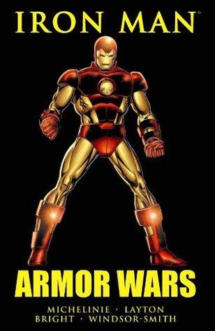 Iron Man: Armor Wars by Barry Windsor-Smith, Bob Layton, David Michelinie, M.D. Bright