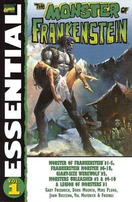 Essential Monster of Frankenstein, Vol. 1 by Doug Moench, Gary Friedrich, Val Mayerick, John Buscema, Mike Ploog