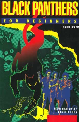 Black Panthers For Beginners by Herb Boyd, Lance Tooks
