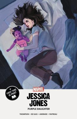 Jessica Jones: Purple Daughter by Kelly Thompson, Mattia de Iulis, Filipe Andrade, Stéphane Paitreau, Martin Simmonds