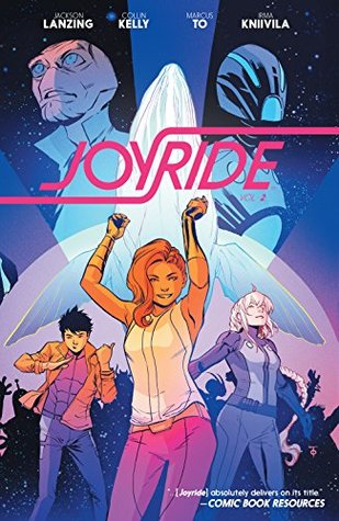 Joyride Vol. 2 by Marcus To, Collin Kelly, Jackson Lanzing