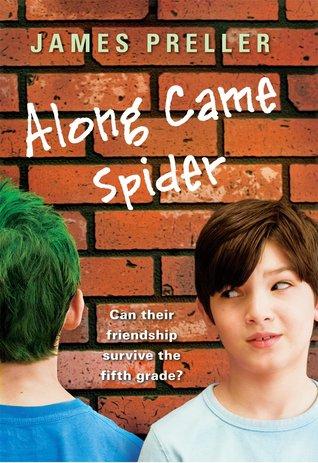 Along Came Spider by James Preller