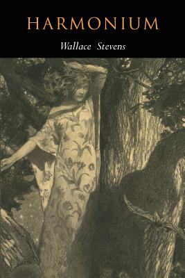 Harmonium: Facsimile of 1923 Edition by Wallace Stevens