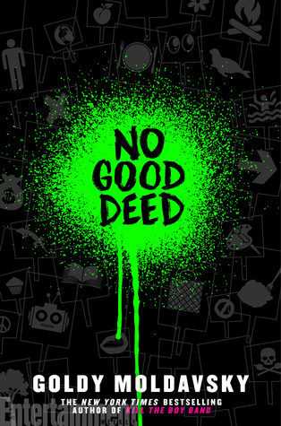 No Good Deed by Goldy Moldavsky