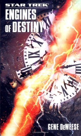 Engines of Destiny by Gene DeWeese