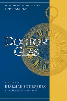 Doctor Glas by Hjalmar Soderberg, Tom Rachman