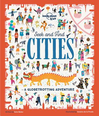 Seek and Find Cities by Kate Baker, Lonely Planet Kids